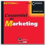 Vente Livre Numérique : L'Essentiel du marketing - 2e édition  - Sébastien Soulez