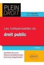 Les indispensables du droit public - 2e édition  - Pierre Bourdon