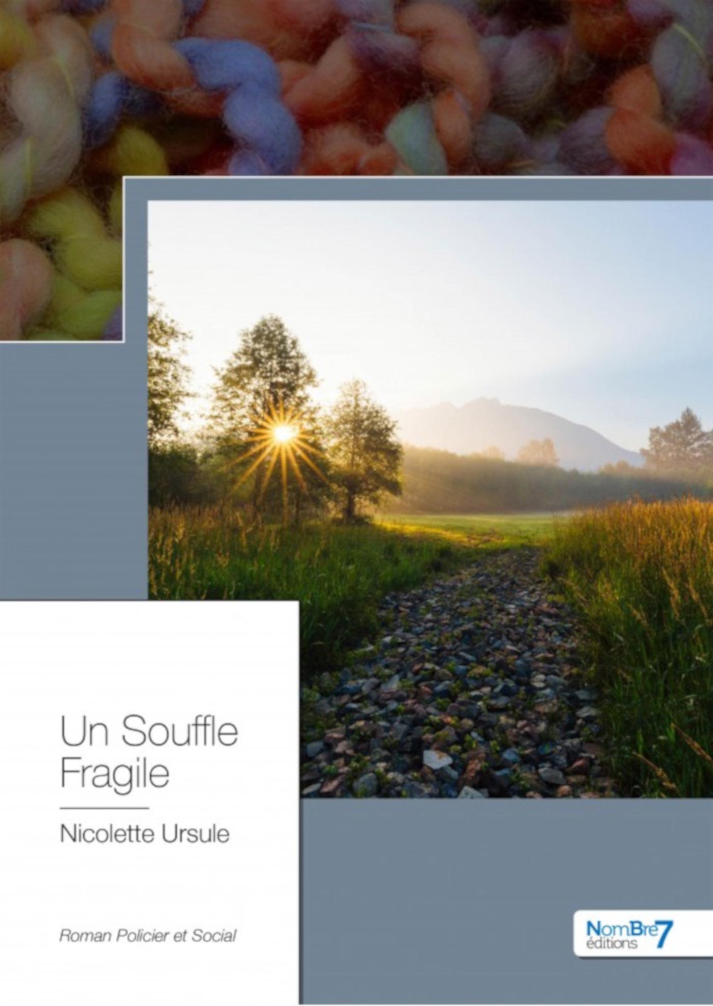Un souffle fragile  - Nicolette Ursule
