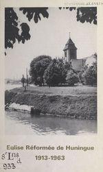 Église réformée de Huningue, 1913-1963