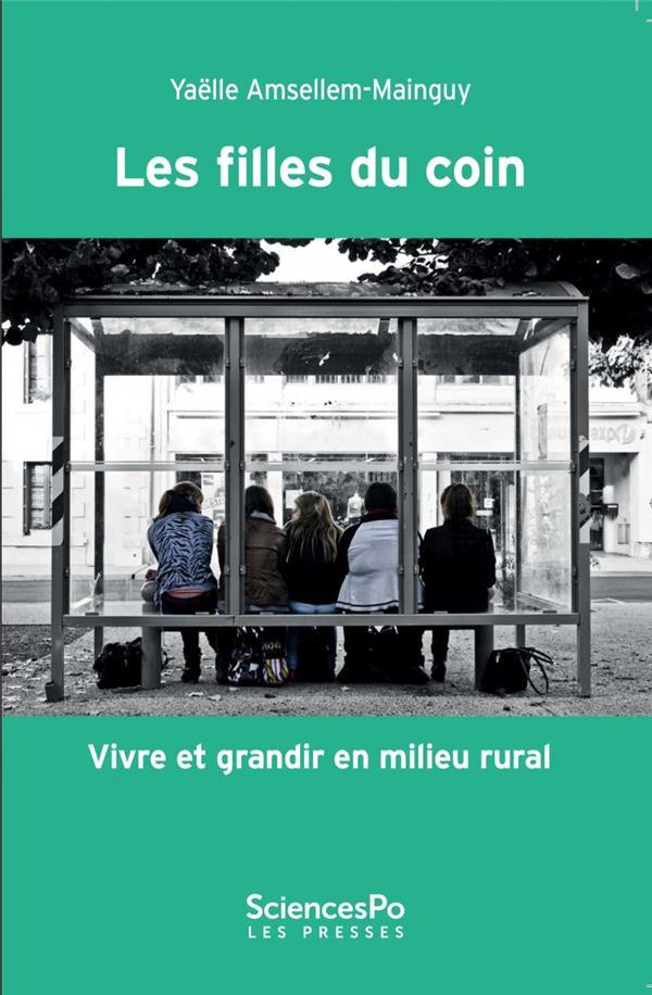 Les filles du coin ; vivre et grandir en milieu rural