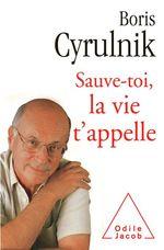 Vente Livre Numérique : Sauve-toi, la vie t´appelle  - Boris Cyrulnik