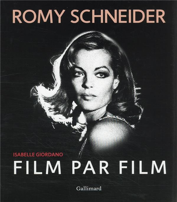 Romy Schneider ; film par film