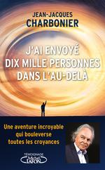 Vente Livre Numérique : J'ai envoyé dix mille personnes dans l'au-delà  - Jean-Jacques CHARBONIER