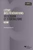 L'état des fédérations t.2 ; sécession et fédéralisme