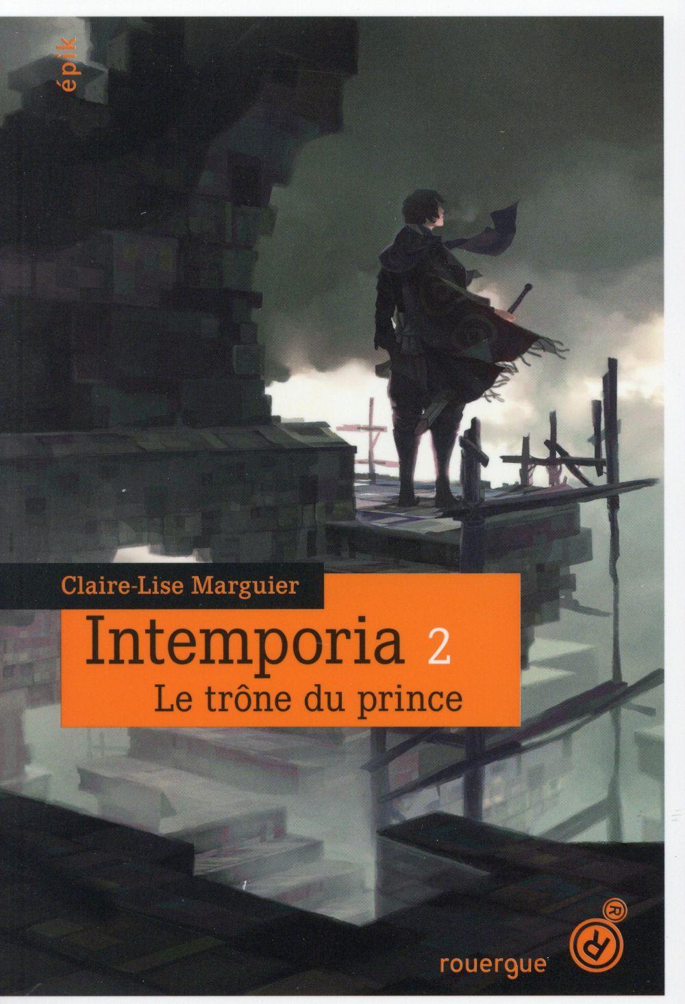Intemporia t.2 ; le trône du prince