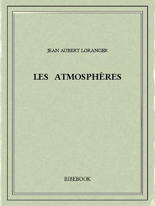 Les Atmosphères