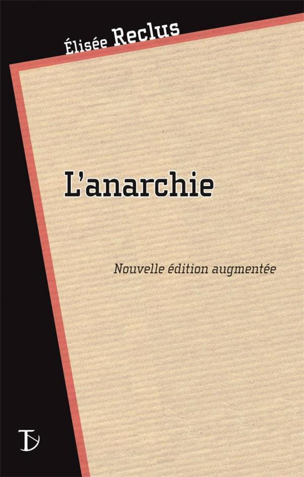 L'anarchie (édition 2011)