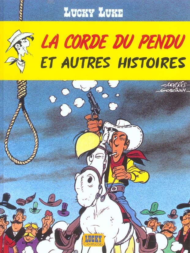 Lucky Luke T.20 ; la corde du pendu et autres histoires