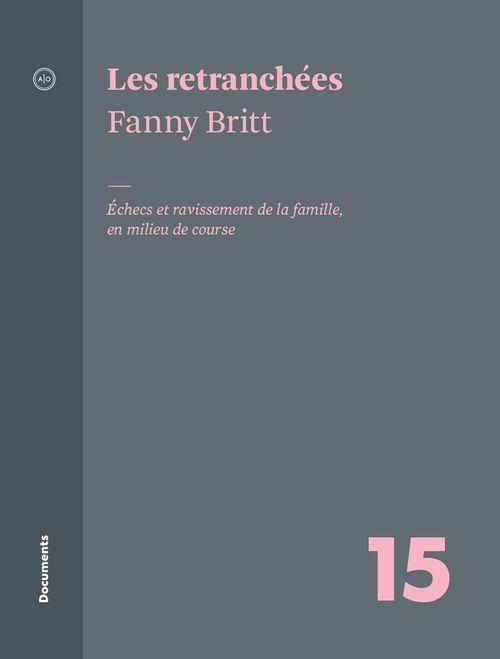 Les retranchées  - Fanny Britt