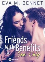 Friends with Benefits - Sex Only