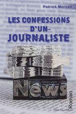 Les confessions d'un journaliste