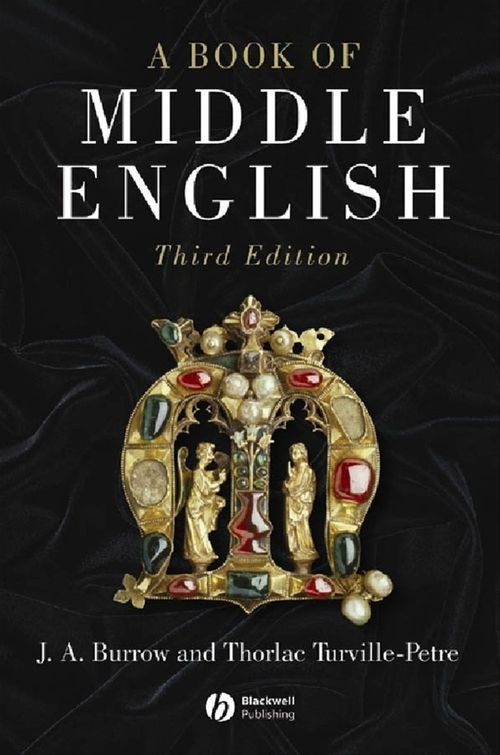 A BOOK OF MIDDLE ENGLISH - 3RD EDITION