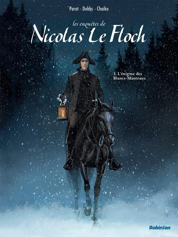 Les enquêtes de Nicolas Le Floch T.1 ; l'énigme des Blancs-Manteaux