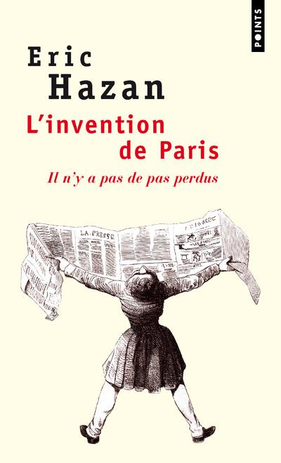 L'invention de Paris ; il n'y a pas de pas perdus