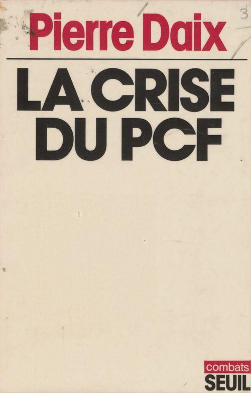 Crise du pcf (la)