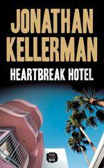 Vente Livre Numérique : Heartbreak Hotel  - Jonathan Kellerman