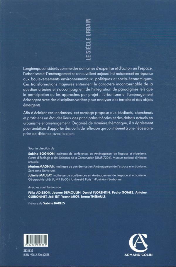 Urbanisme et aménagement ; théories et débats