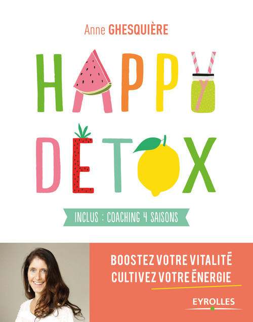 Happy détox ; inclus: coaching 4 saisons