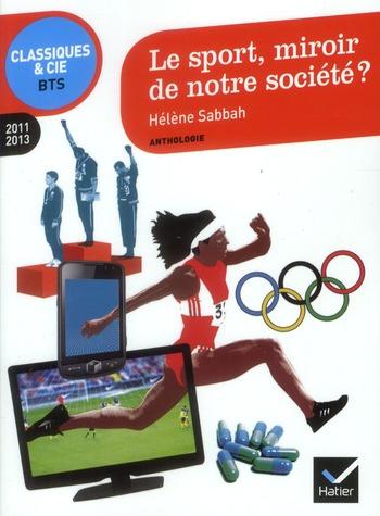 Le Sport, Miroir De Notre Societe ?