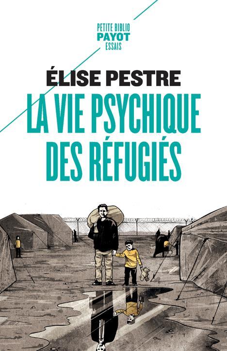 LA VIE PSYCHIQUE DES REFUGIES