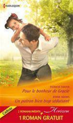 Vente Livre Numérique : Pour le bonheur de Gracie - Un patron bien trop séduisant - Amoureuse d'un play-boy  - Patricia Thayer - Jennie Adams - DeAnna Talcott