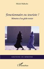 Vente Livre Numérique : Fonctionnaire ou touriste?  - Michel Malherbe