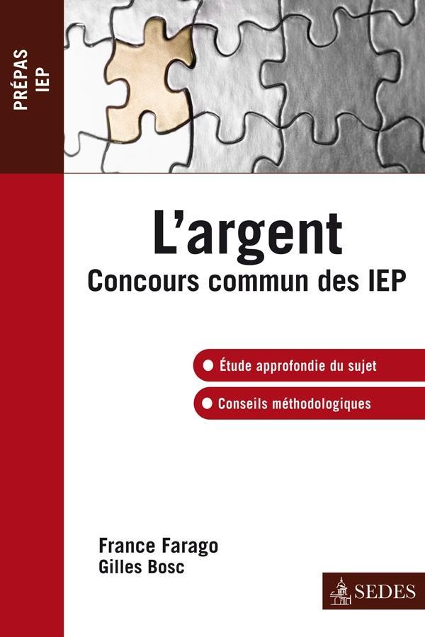 L'argent ; concours commun IEP
