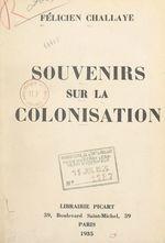 Souvenirs sur la colonisation