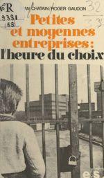 Petites et moyennes entreprises  - Roger Gaudon - Jean Chatain