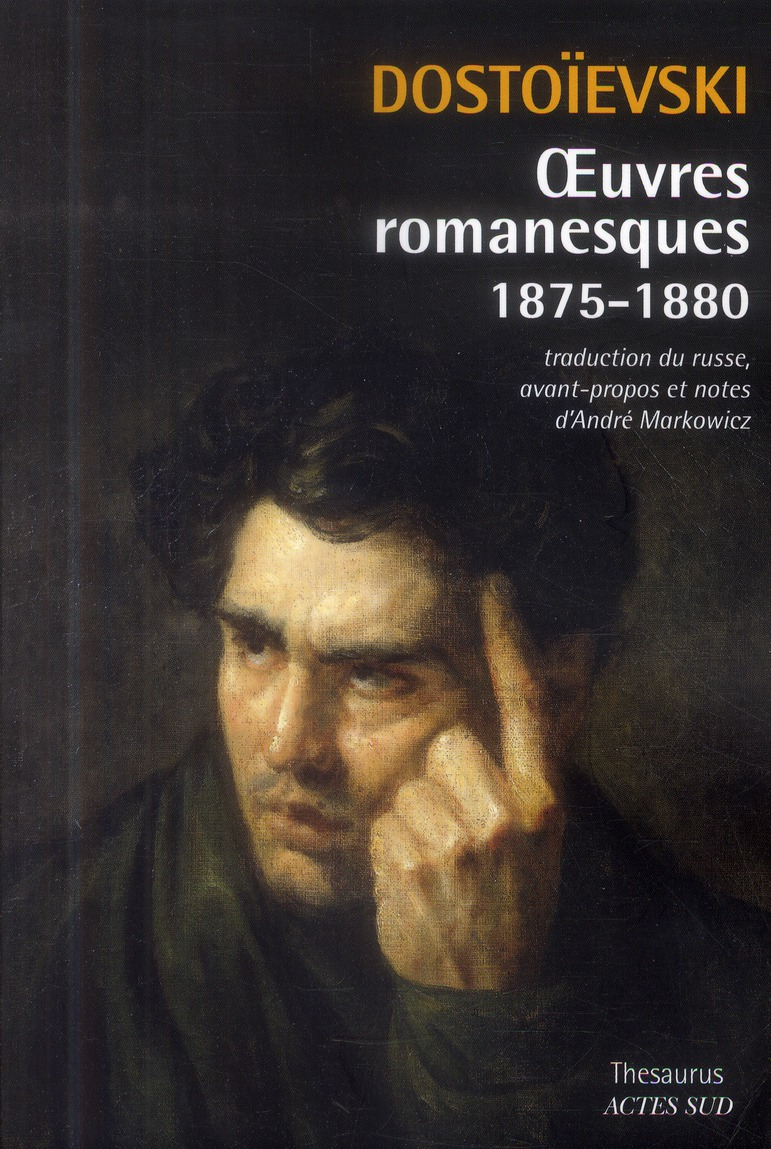 oeuvres romanesques ; 1875-1880
