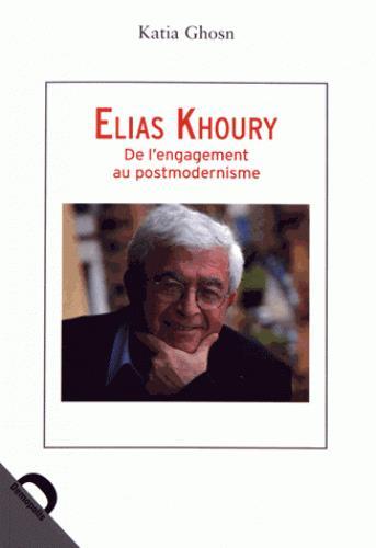 Elias Khoury ; dynamiques du contemporain
