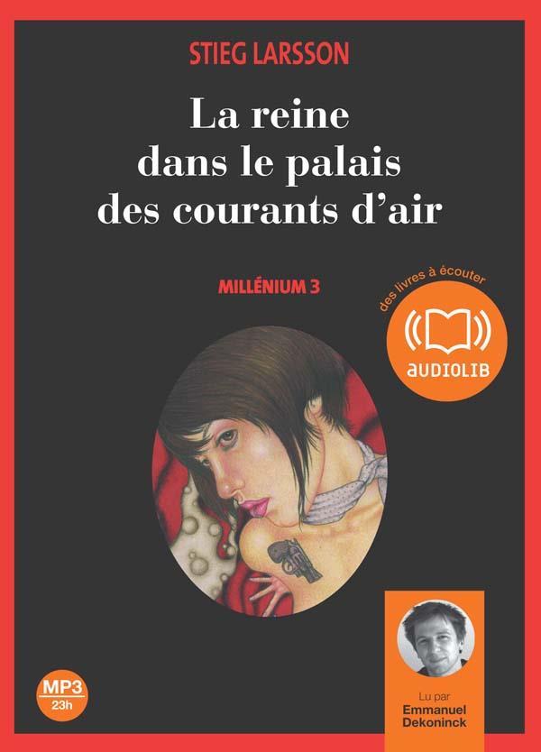 Millenium T.3 ; La Reine Dans Le Palais Des Courants D'Air