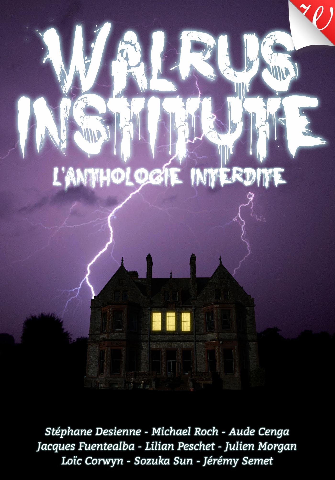 Walrus Institute : l´anthologie interdite