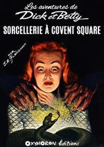 Sorcellerie à Covent Square