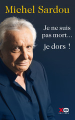 Vente livre : EBooks : Je ne suis pas mort... je dors !  - Michel Sardou