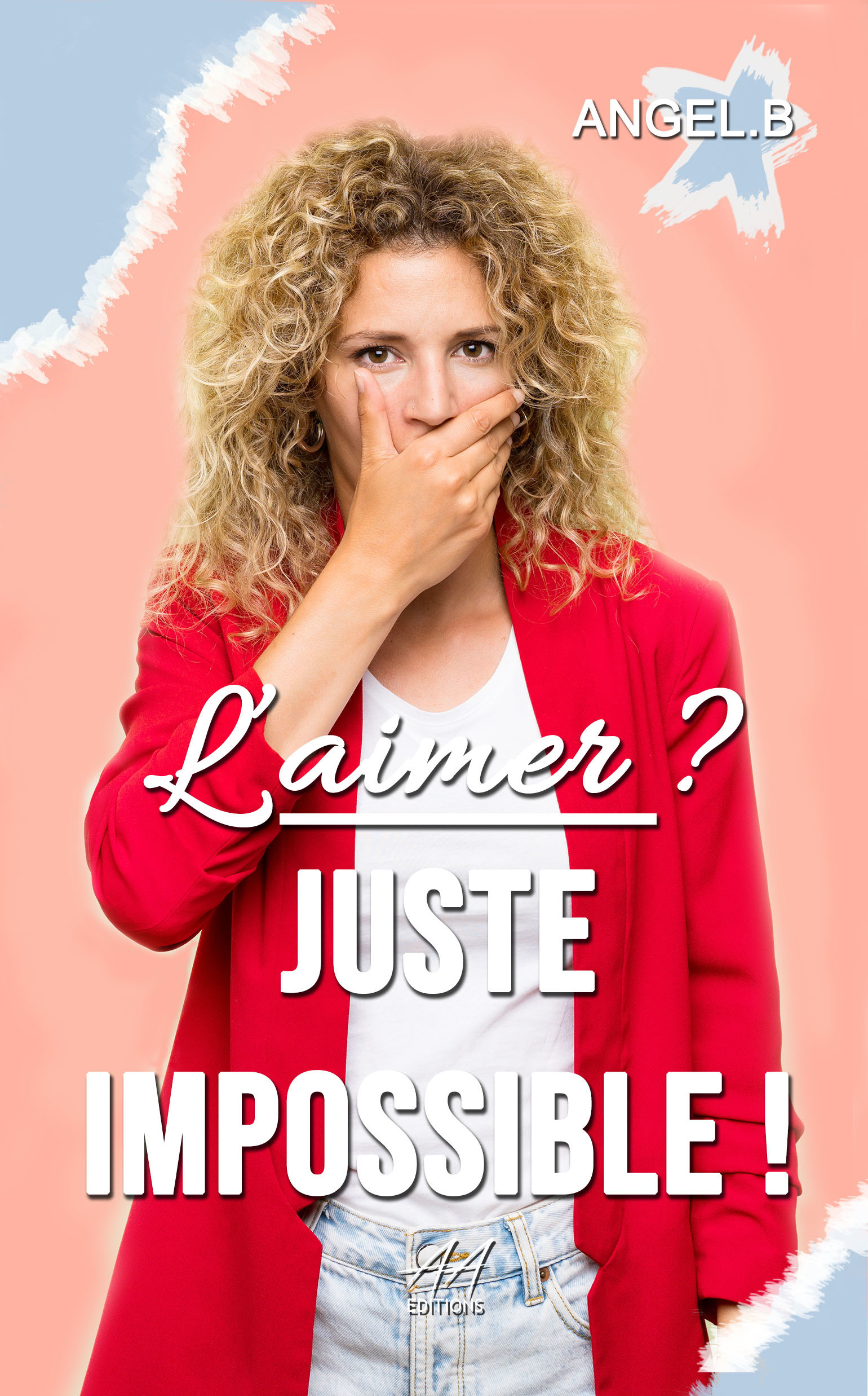 L'aimer ? Juste impossible !