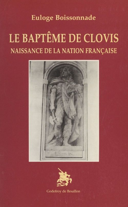 Le baptême de Clovis : naissance de la nation française