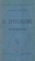 Le syndicalisme contemporain  - Alexandre Zévaès
