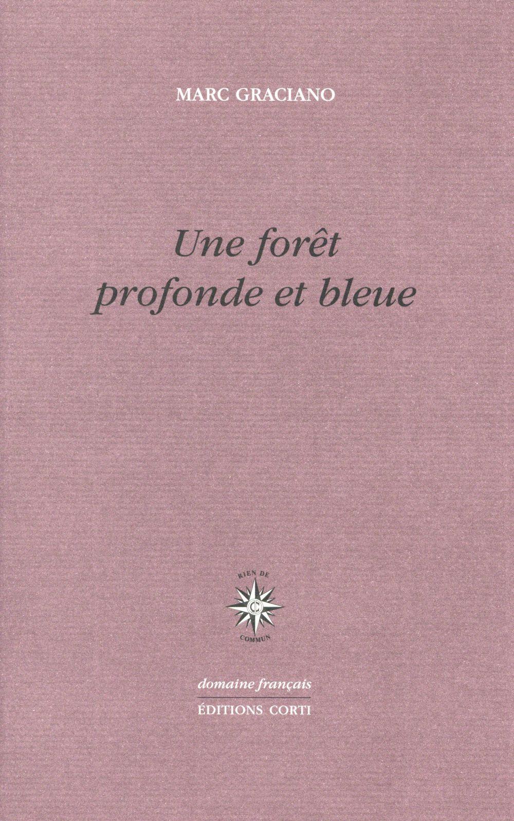 Une forêt profonde et bleue