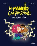 Vente Livre Numérique : Le manoir Croquignole, Tome 01  - Mr Tan