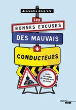 Vente EBooks : Les bonnes excuses des mauvais conducteurs  - Alexandre Despretz