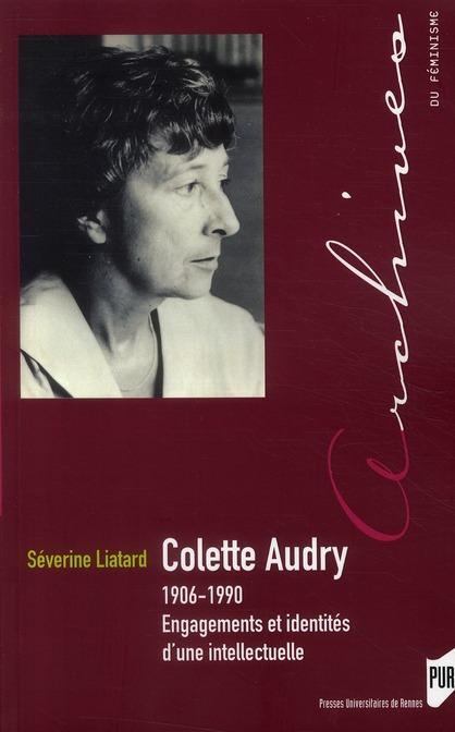 Colette Audry, 1906-1990 ; engagements et identités d'une intellectuelle