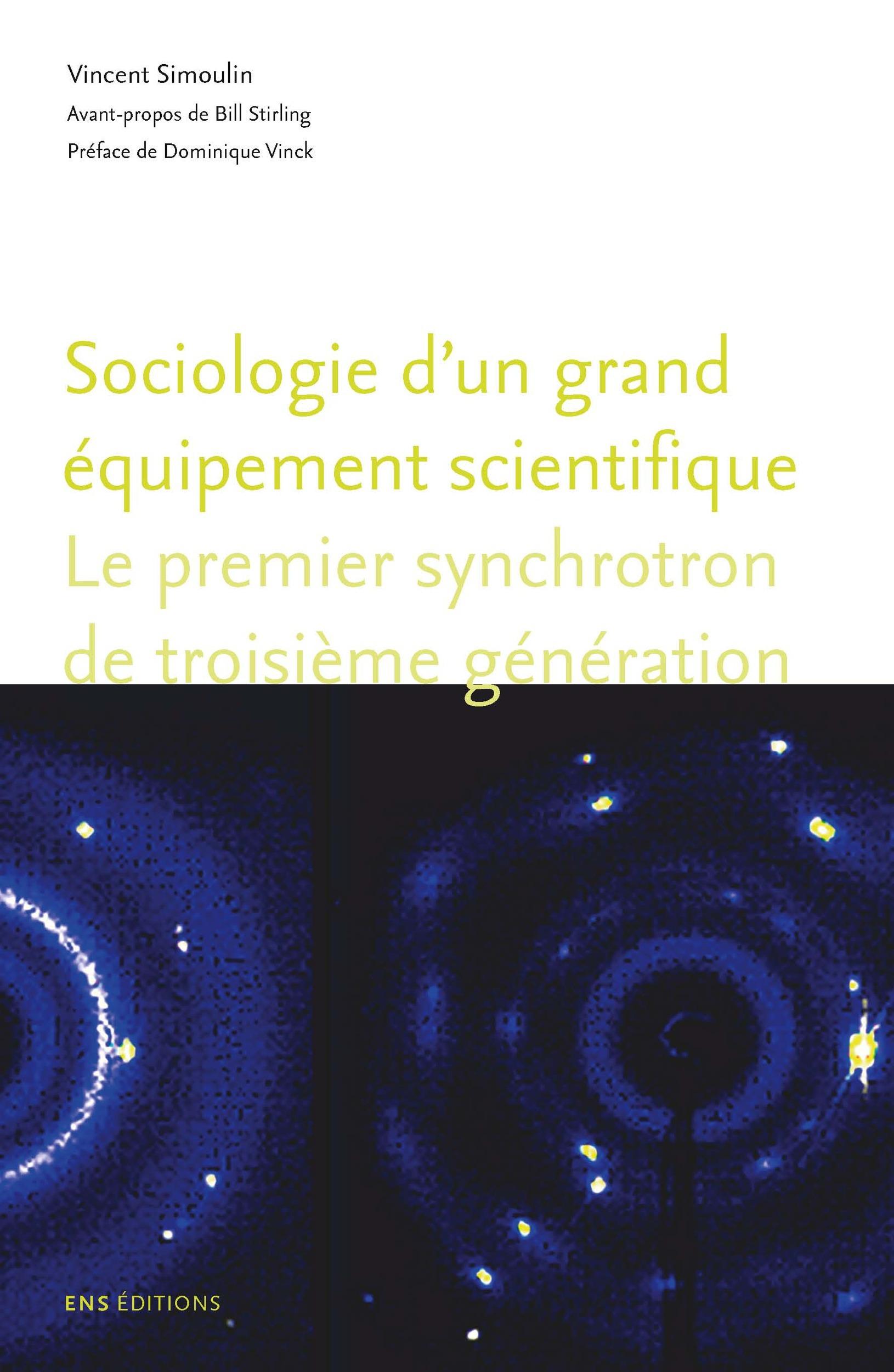 Le premier de sa génération ; sociologie d'un grand équipement scientifique