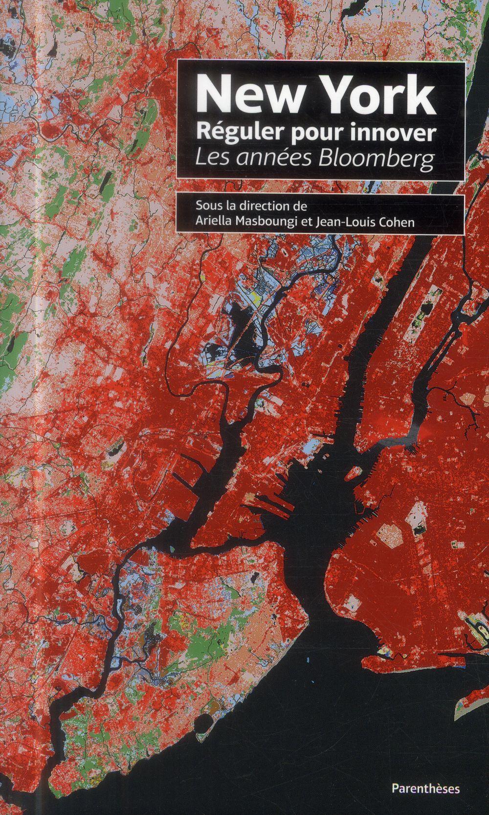 New York ; réguler pour innover, les années Bloomberg