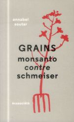 Grains ; monsanto contre schmeiser