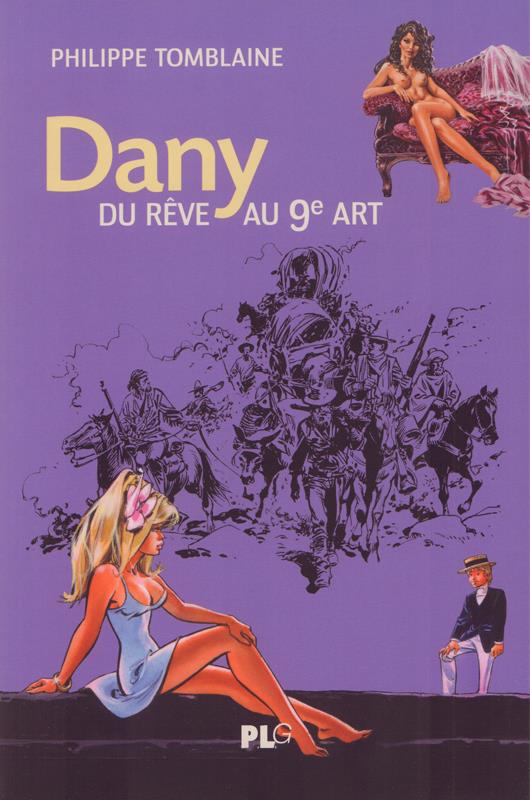 Dany, du rêve au 9e art