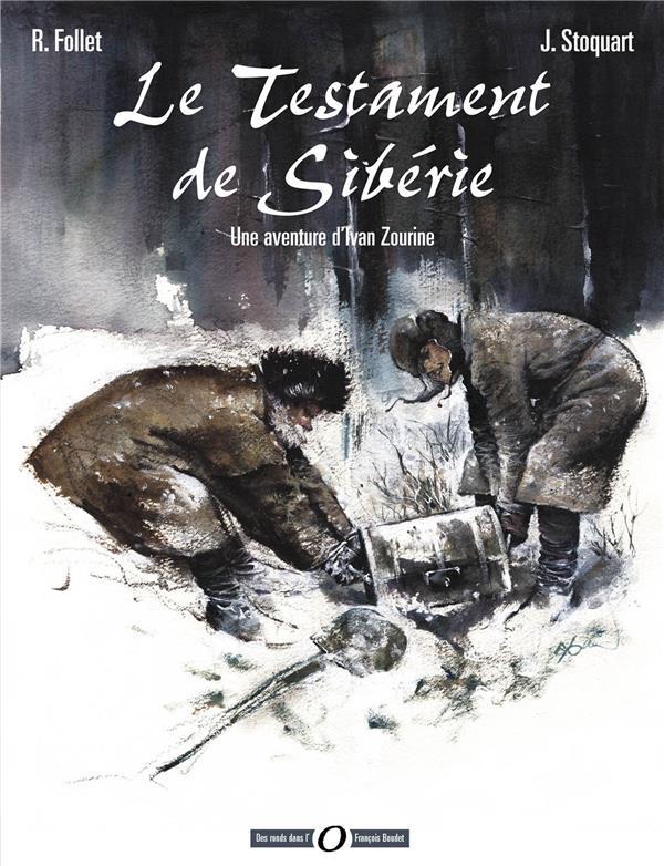 Ivan Zourine t.1 ; le testament de Sibérie