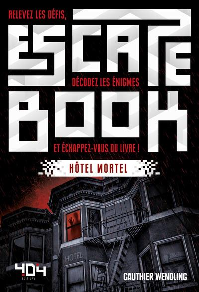 Escape book ; hôtel mortel