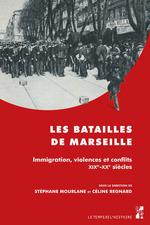 Les batailles de Marseille